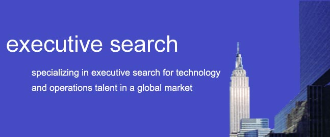 Retained Executive Search, specializing in executive search for technology and operations talent in a global market specialising in the recruitment of IT executives, CIO executives, CTO executives, COOs, Senior level executives and c-level executive retained search